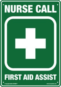 AARC-EVAC Nurse Call - First Aid Assist Sign